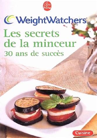 Livre Weight Watchers Les Secrets De La Minceur 30 Ans De